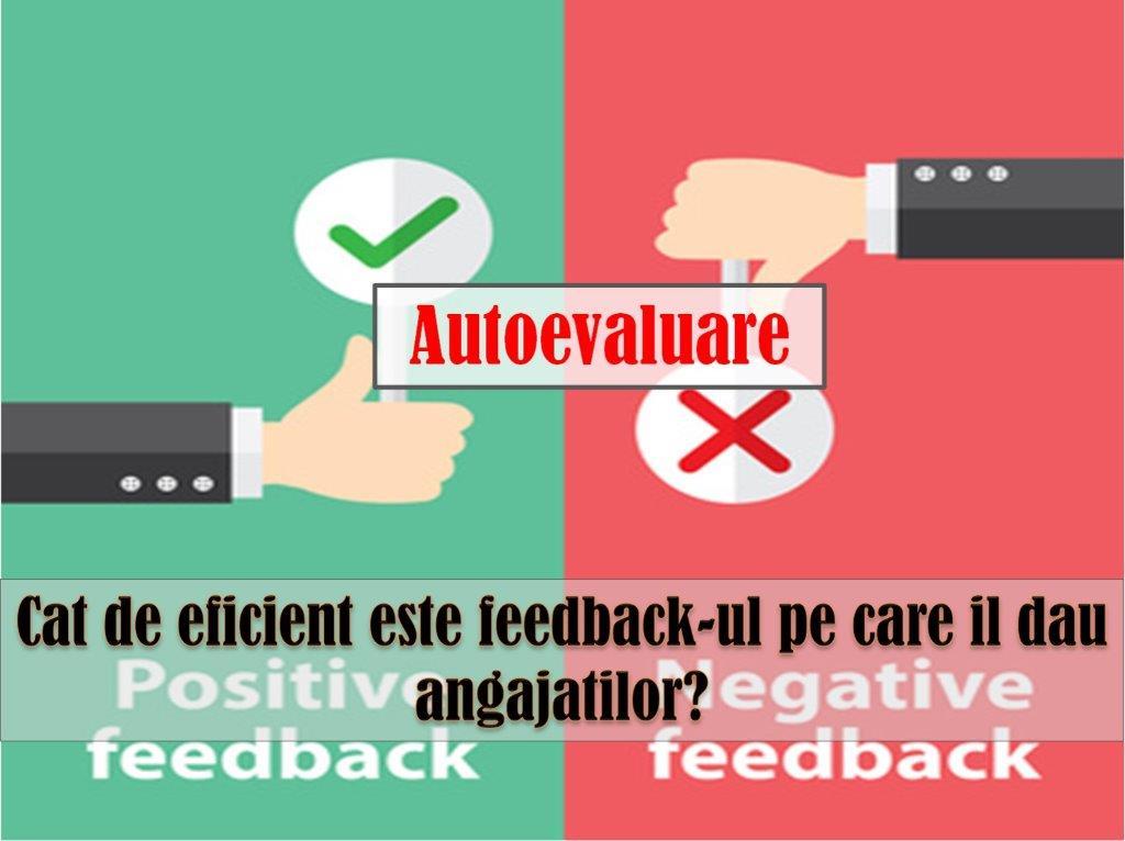 calitatea feedback-ului; stimularea performantei;atributiile managerului