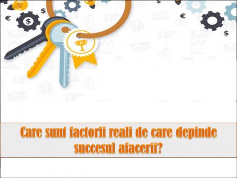 FACTORI CRITICI DE SUCCES – domeniile cheie pentru dezvoltarea afacerii