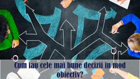 MATRICEA KEPNER-TREGOE – sa luam decizii impartiale, evaluand corect riscurile