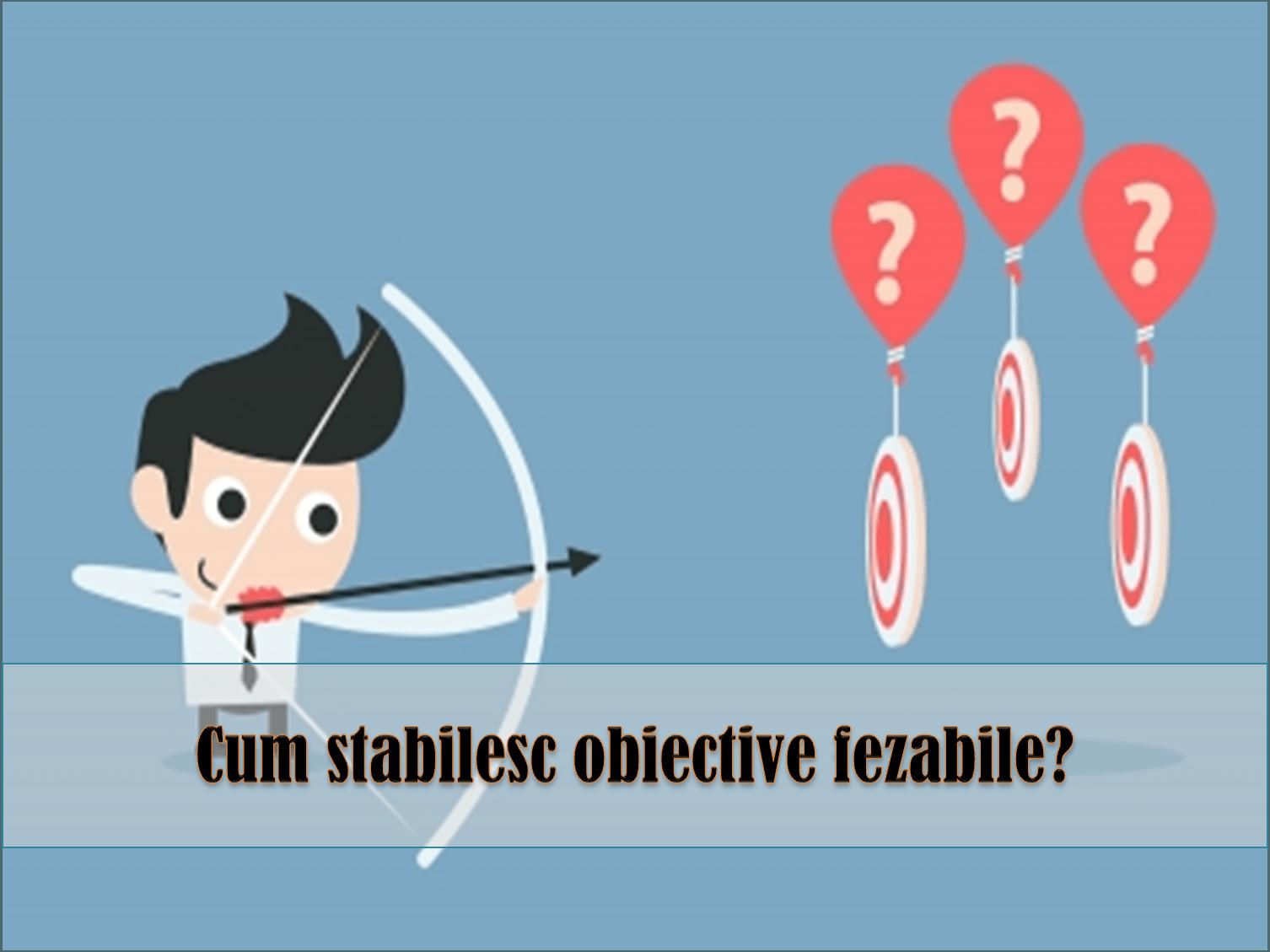 stabilirea obiectivelor personale ghid de stabilire a obiectivelor ghid de stabilire a obiectivelor